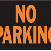 9X12 PLASTIC SIGN NO PARKING