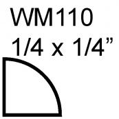 """1/4"""" QUARTER ROUND / WM-110A     """"A"""" GRADE, PINE"""
