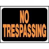 3014 9X12 NO TRESPASSING PLASTIC  SIGN